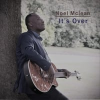 Noel Mclean | It's Over