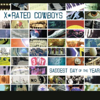 X-Rated Cowboys | Saddest Day of the Year