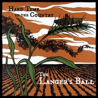 The Langer's Ball | Hard Time in the Country