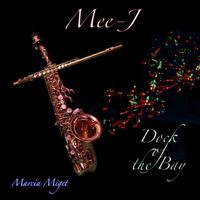 Marcia Miget & Mee-J | Dock of the Bay
