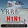 Ya Boy Black Ice: H1N1