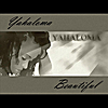 Yahaloma: Beautiful