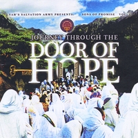 Yah's Salvation Army & Down South Judah Boys | Journey Through the Door of Hope: Sons of Promise, Vol. 4