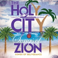 Yah's Salvation Army | Sons of Promise, Vol. 8 the Holy City: Songs of Zion