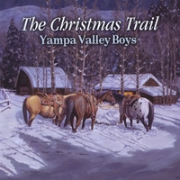 Yampa Valley Boys | The Christmas Trail