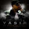 Yasir: My Westside Story