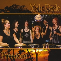 Yeh Dede - Freedom - on SoundRoots.org