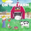 Yellow Bird Music Inc.: On the Farm