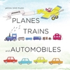 Yellow Bird Music Inc.: Planes Trains and Automobiles