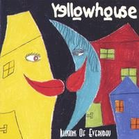Yellowhouse | Illusions Of Everyday