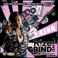 Y-esha | Rize and Grind vol 1
