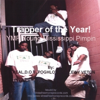 "YMP ""YOUNG MISSISSIPPI PIMPIN"" 