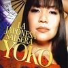 Yoko: Yoko-La Japonesa Salsera
