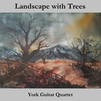 York Guitar Quartet | Landscape with Trees