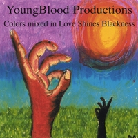 YoungBlood Productions | Colors Mixed in Love Shines Blackness