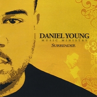 Daniel Young Music Ministry | Surrender