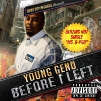 Young Geno | Before I Left