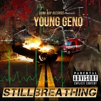 Young Geno: Still Breathing
