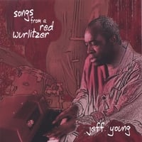jeff young | songs from a red wurlitzer