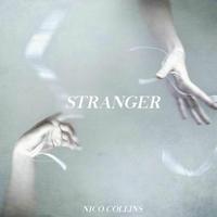 Nico Collins | Stranger | CD Baby Music Store