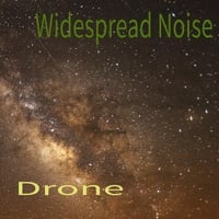 Widespread Noise | Drone
