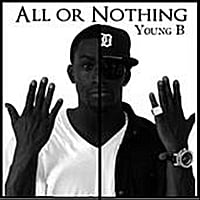 "Yung B | ""All or Nothing'' R2"