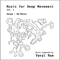 Yuval Ron | Music for Deep Movement, Vol. 1