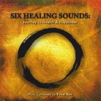 Yuval Ron | Six Healing Sounds