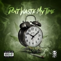 Henni the Stoner | Don't Waste My Time