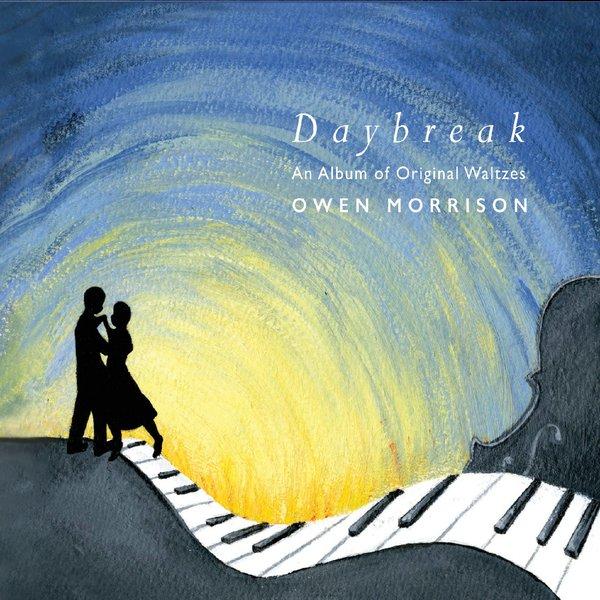 Owen Morrison | Daybreak | CD Baby Music Store