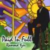 RAMOND YZER: Paid In Full