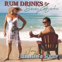 Jerry Diaz & Hanna's Reef | Rum Drinks & Sandy Beaches