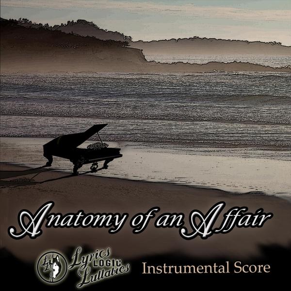 Lyrics Logic and Lullabies | Anatomy of an Affair Instrumental Score ...