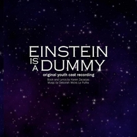 "Zacarias & La Puma | ""Einstein is a Dummy"" Original Youth Cast Recording"