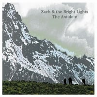 Zach & the Bright Lights | The Antidote
