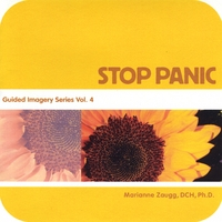 Marianne Zaugg, DCH PHD | Stop Panic - Guided Imagery Series, Vol. 4