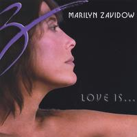 Marilyn Zavidow | Love Is...