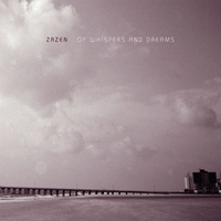 Zazen | Of Whispers and Dreams