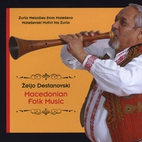 Željo Destanovski | Zurla Melodies from Maleševo