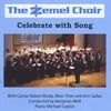 The Zemel Choir: Celebrate With Song