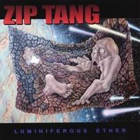 Zip Tang: Luminiferous Ether