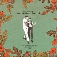 Zach Lupetin and the Dustbowl Revival | You Can't Go Back To The Garden Of Eden