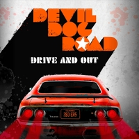 Devil Dog Road   Drive and Out   CD Baby Music Store
