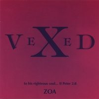 Zoa | Vexed (To His Righteous Soul)