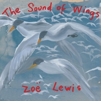 Zoë Lewis | The Sound of Wings