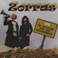 Zorras | We Apologise For Any Inconvenience