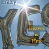 Zrazy: Heaven Is Here