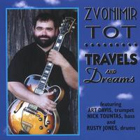 Zvonimir Tot | Travels and Dreams
